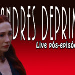 MELISANDRES DEPRIMIDAS| Programa pós-episódios Game of Thrones