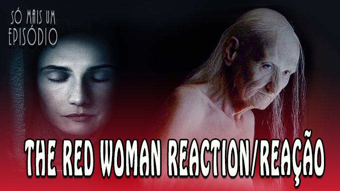 GAME OF THRONES| 6×01 – The Red Woman REACTION/REAÇÃO