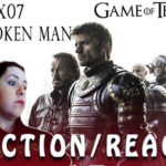 "GAME OF THRONES 6×07 – ""The Broken Man"" REACTION/REAÇÃO"