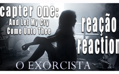 O Exorcista|Capter One: And Let My Cry Come Unto Thee| Reação